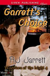 Garrett's Choice [Warriors of the Light 4]