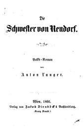 Die Schwester von Neudorf: Volks-Roman