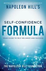 Napoleon Hill's Self-Confidence Formula