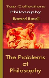 The Problems of Philosophy: Top Philosophy Collections