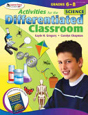 Activities For The Differentiated Classroom Science Grades 6 8 Book PDF