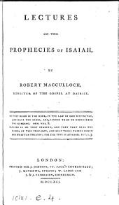 Lectures on the prophecies of Isaiah: Volume 1