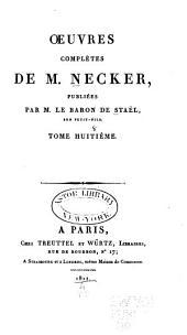 Œuvres complètes de M. Necker: Volume8