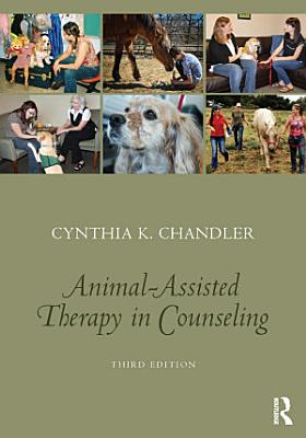 Animal Assisted Therapy in Counseling PDF