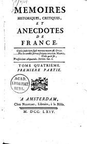 Mémoires historiques, critiques et Anecdotes de France: Volume4