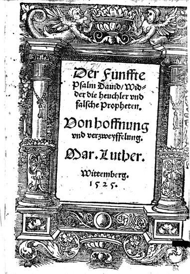 Der Funffte Psalm David  Widder die heuchler vnd falsche Propheten  Von hoffnung vnd verzweyffelung PDF