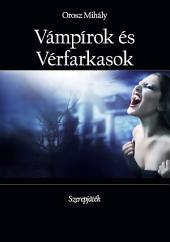 Vámpírok és Vérfarkasok: Szerepjáték