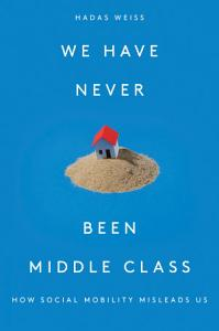 We Have Never Been Middle Class PDF