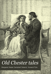 Old Chester Tales: Volume 2