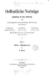 Oeffentliche Vorträge gehalten in der Schweiz, herausg. unter Mitwirkung der Herren E. Desor [and others].