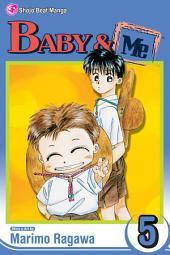 Baby & Me: Volume 5