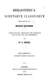Bibliotheca scriptorum classicorum: abtl. Scriptores graeci