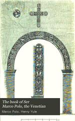 The Book of Ser Marco Polo, the Venetian,