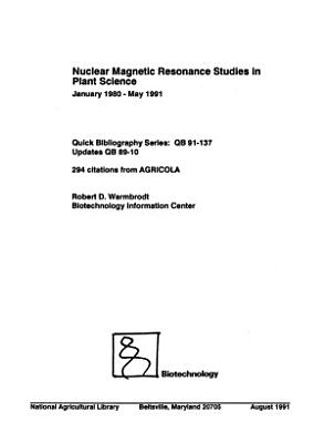 Nuclear Magnetic Resonance Studies in Plant Science