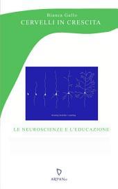 Cervelli in crescita: le neuroscienze e l'educazione