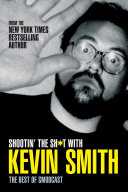 Shootin The Shit With Kevin Smith