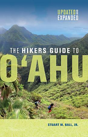 The Hikers Guide to Oahu PDF