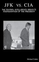 JFK Vs  CIA