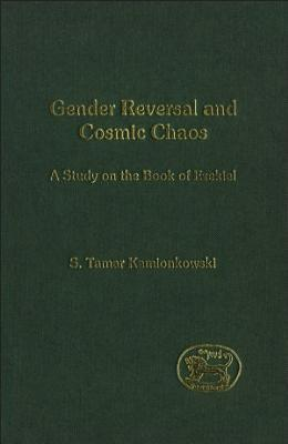 Gender Reversal and Cosmic Chaos PDF