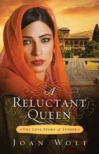 A Reluctant Queen Book