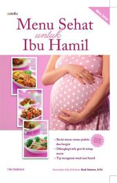 Menu Sehat untuk Ibu Hamil