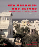 New Urbanism and Beyond Book