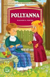 Pollyanna (Çocuklar İçin Dünya Klasikleri)