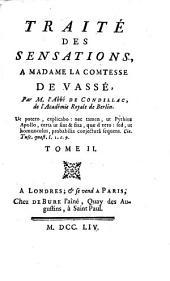 Traité des sensations: a Madame la Comtesse de Vassé
