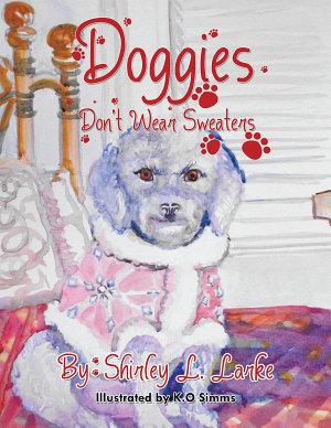 Doggies Don t Wear Sweaters