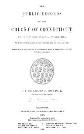 The Public Records of the Colony of Connecticut [1636-1776]: Volume 5