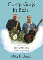Guitar Gods in Beds   Bedfordshire  A Heavenly County  PDF