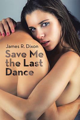 Save Me the Last Dance