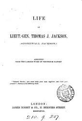 Life of lieut.-gen. T.J. Jackson, abridged from the work of professor Dabney