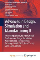 Advances in Design  Simulation and Manufacturing II PDF