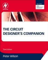 The Circuit Designer's Companion: Edition 3