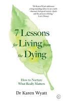 7 Lessons for Living from the Dying PDF
