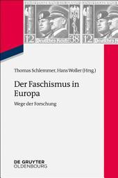 Der Faschismus in Europa: Wege der Forschung