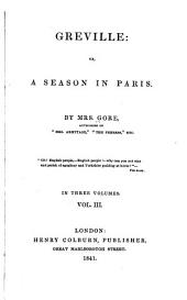 Greville, or, A Season in Paris: Volume 3