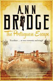 The Portuguese Escape: A Julia Probyn Mystery, Book 2