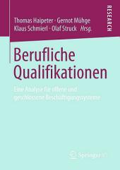 Berufliche Qualifikationen: Eine Analyse für offene und geschlossene Beschäftigungssysteme