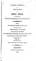 Flora Indica Or Descriptions of Indian Plants  To which are Added Descriptions of Plants     by Nathaniel Wallich PDF