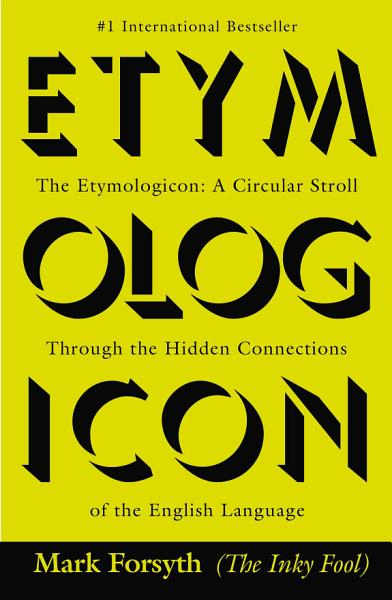 Download The Etymologicon Book