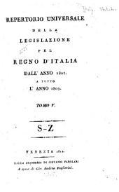 Repertorio universale della legislazione pel regno d'Italia dell' anno 1802: A tutto l'anno [1810] ...