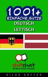 1001+ Einfache Sätze Deutsch - Lettisch