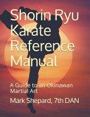 Shorin Ryu Karate Reference Manual