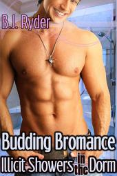 Budding Bromance - Illicit Showers in the Dorm (Gay First Time Erotica)