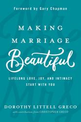 Making Marriage Beautiful Book PDF