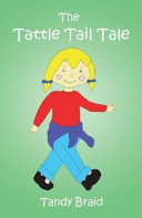 The Tattle Tail Tale