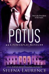 Potus: A Powerplay Novel