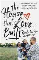 The House That Love Built PDF